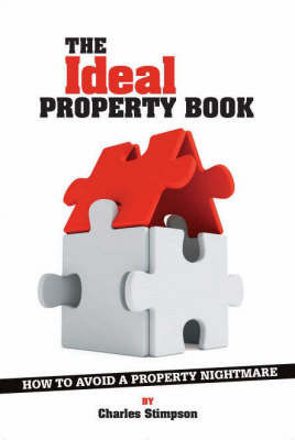 The Ideal Property Book by Charles Stimpson