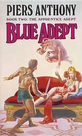 Blue Adept by P. Anthony