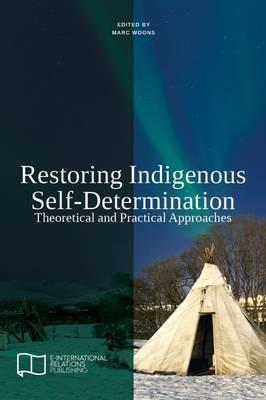 Restoring Indigenous Self-Determination