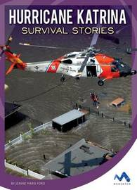 Hurricane Katrina Survival Stories by Jeanne Marie Ford