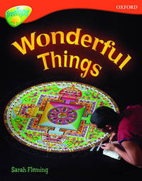Oxford Reading Tree: Level 13: Treetops Non-Fiction: Wonderful Things by Mick Gowar