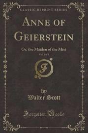 Anne of Geierstein, Vol. 2 of 3 by Walter Scott