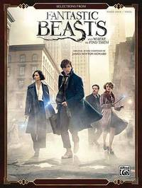 Selections from Fantastic Beasts and Where to Find Them by James Newton Howard