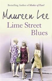 Lime Street Blues by Maureen Lee