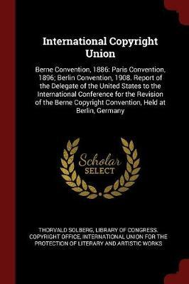 International Copyright Union by Thorvald Solberg image