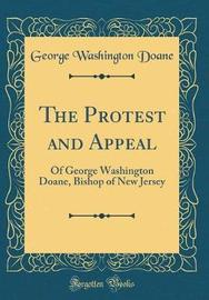 The Protest and Appeal by George Washington Doane image
