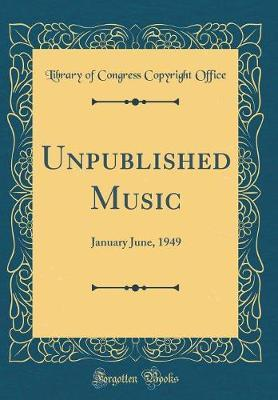 Unpublished Music by Library of Congress Copyright Office
