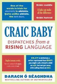 Craic Baby by Darach O Seaghdha