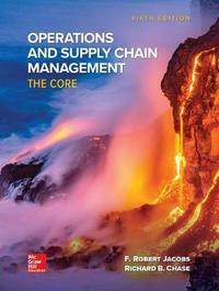 Loose Leaf for Operations and Supply Chain Management: The Core by F.Robert Jacobs