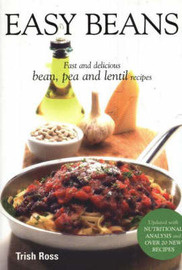 Easy Beans: Fast and Delicious Bean, Pea and Lentil Recipes by Jacquie Trafford image
