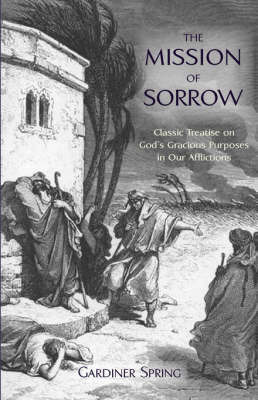 The Mission of Sorrow by Gardiner Spring