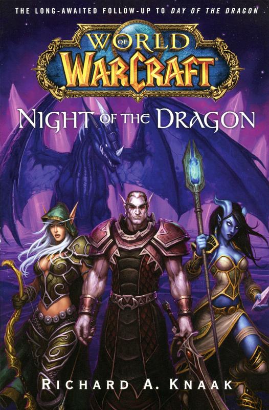 World of Warcraft: Night of the Dragon by Richard A Knaak