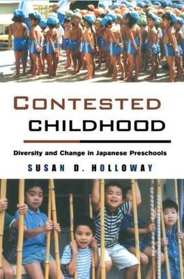 Contested Childhood by Susan D. Holloway image