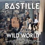 Wild World - Deluxe Edition by Bastille