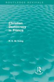 Christian Democracy in France by R.E.M. Irving image