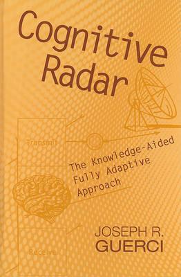 Cognitive Radar by J.R. Guerci