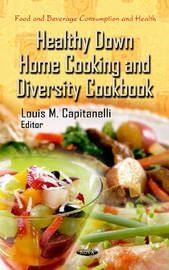 Healthy Down Home Cooking & Diversity Cookbook by National Cancer Institute image