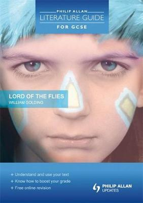 Philip Allan Literature Guide (for GCSE): Lord of the Flies by Robert Francis image