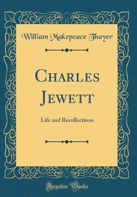 Charles Jewett by William Makepeace Thayer