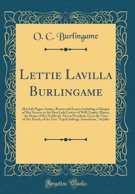 Lettie Lavilla Burlingame by O C Burlingame