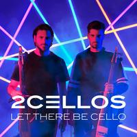 Let There Be Cello by 2Cellos