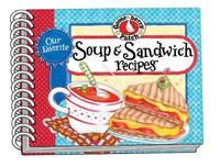 Our Favorite Soup & Sandwich Recipes by Gooseberry Patch