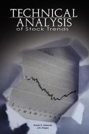 Technical Analysis of Stock Trends by Robert D. Edwards and John Magee by Robert D. Edwards