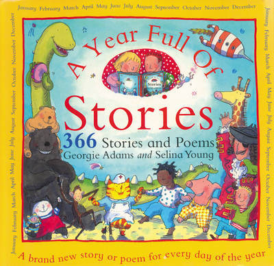A Year Full of Stories: 366 Stories and Poems by Georgie Adams image