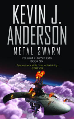 Metal Swarm (Saga of Seven Suns #6) by Kevin J. Anderson