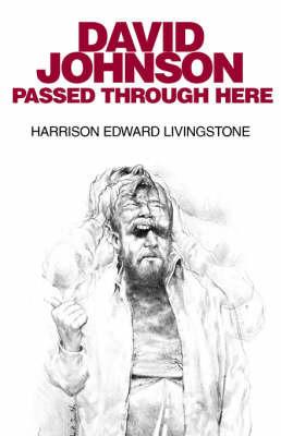 David Johnson Passed Through Here by Harrison Edward Livingstone