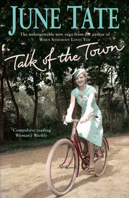 The Talk of the Town by June Tate