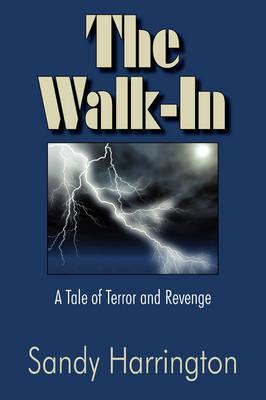 The Walk-In by Sandy Harringrton