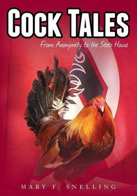 Cock Tales by Mary F Snelling
