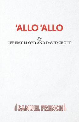 """Allo 'Allo"" by Jeremy Lloyd image"