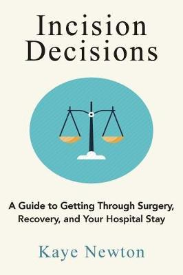 Incision Decisions by Kaye Newton image