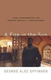 A Fire in the Sun by George Alec Effinger