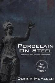 Porcelain on Steel Women of West Point's Long Gray Line by Donna M McAleer