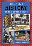 Illustrated History of the South Pacific (NZ) (NZ Post Award Winner) by Marcia Stenson