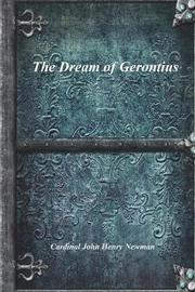 The Dream of Gerontius by Cardinal John Henry Newman