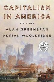 Capitalism in America by Alan Greenspan