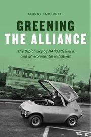 Greening the Alliance by Simone Turchetti