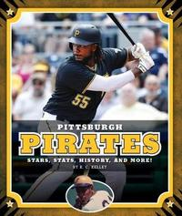Pittsburgh Pirates by K C Kelley
