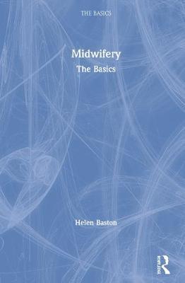 Midwifery by Helen Baston