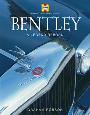 Bentley: A Legend Reborn by Graham Robson image