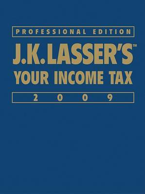 J. K. Lasser's Your Income Tax: 2009 by J.K. Lasser Institute image