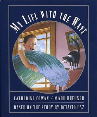 My Life With The Wave by Catherine Cowan