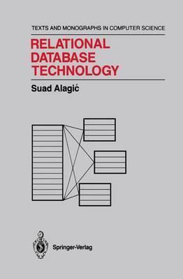 Relational Database Technology by Suad Alagic