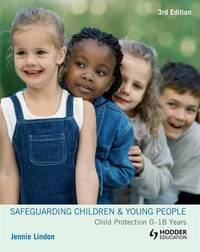 Safeguarding Children and Young People: Child Protection 0-18 Years by Jennie Lindon image