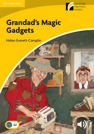 Grandad's Magic Gadgets Level 2 Elementary/Lower-intermediate by Helen Everett-Camplin
