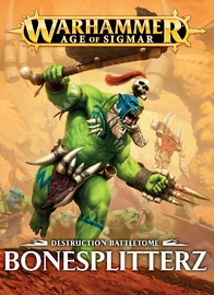 Destruction Battletome: Bonesplitterz